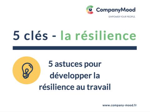 5 clés pour développer la résilience